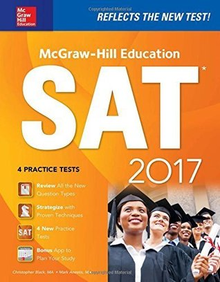 McGraw-Hill Education SAT 2017 Edition (e-book) (Mcgraw Hill's Sat)