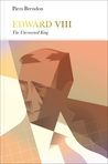 Edward VIII: The Uncrowned King