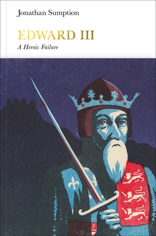 Edward III: A Heroic Failure