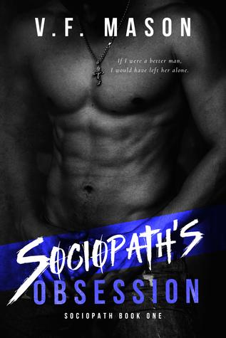 Sociopath's Obsession (Sociopath Duet, #1)