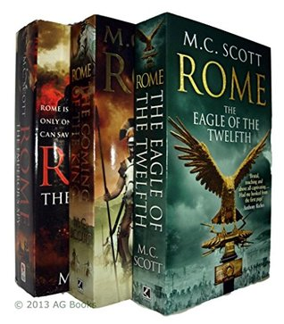 M C Scott Rome Series 3 books: The Emperor's Spy / The Coming of the King / The Eagle of the Twelfth £23.97