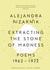 Extracting the Stone of Madness by Alejandra Pizarnik