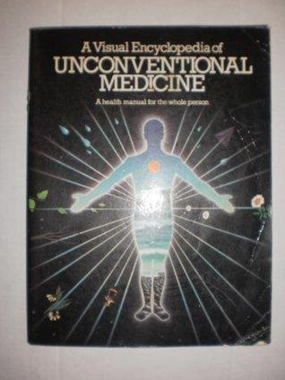 a-visual-encyclopedia-of-unconventional-medicine
