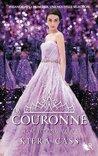 La Couronne by Kiera Cass