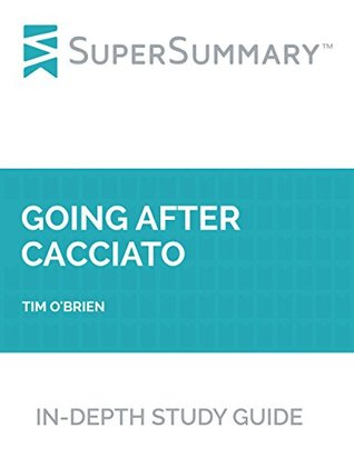 Study Guide: Going After Cacciato by Tim O'Brien