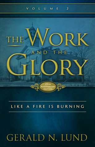 Like a Fire is Burning (The Work and the Glory #2)