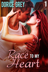 Race to My Heart (Race to My Heart, #1)