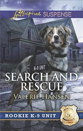Search and Rescue (Rookie K-9 Unit #6)