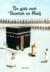 De gids voor 'Oemrah en Hadj