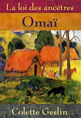 La loi des ancêtres: Omaï
