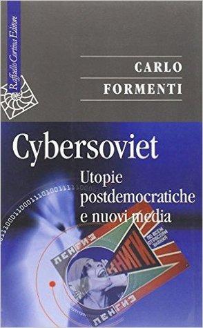 Cybersoviet: Utopie postdemocratiche e nuovi media