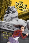 Into the Lion's Den (Devlin Quick, #1)