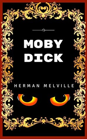 Moby Dick: Premium Edition - Illustrated