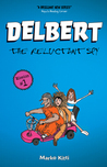 Delbert: The Reluctant Spy (Delbert, #1)
