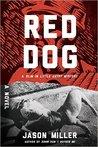 Red Dog (Slim in Little Egypt, #2)