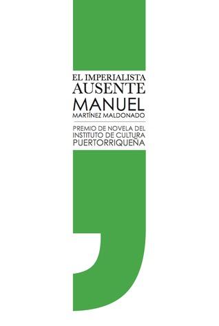 El imperialista ausente by Manuel Martinez-Maldonado