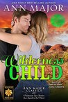 Wilderness Child (Texas: Children of Destiny Book 4)