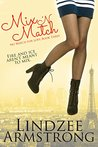 Mix 'N Match (No Match for Love, #3)
