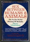 Sex Between Humans and Animals by Alfred Ellison
