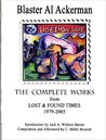 The Complete Works from Lost & Found Times 1979-2005