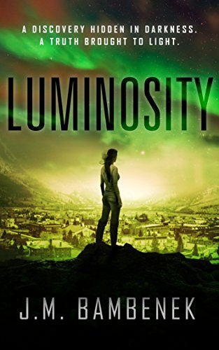 Luminosity (The Luminosity Series, #1)