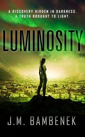 Luminosity (The Luminosity Series, #1)