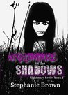 Nightmare in the Shadows (Nightmare Series Book 1)