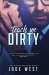 Teach Me Dirty
