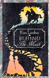 Behind the Mask by Kim Larabee