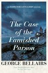 The Case of the Famished Parson (An Inspector Littlejohn Mystery)