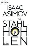 Die Stahlhöhlen by Isaac Asimov