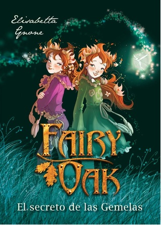 El Secreto de las Gemelas (Fairy Oak, #1)