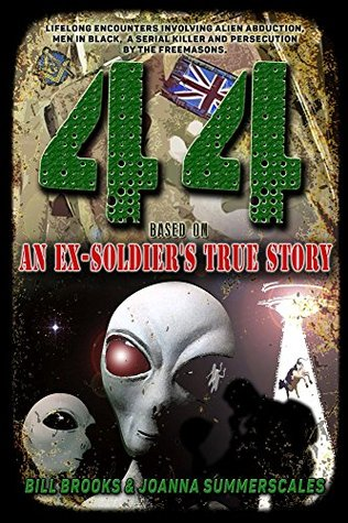 44: Based on an Ex-Soldier's True Story of Life-Long Encounters Involving Alien Abduction