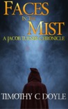Faces in the Mist (Jacob Turner Chronicles #1)