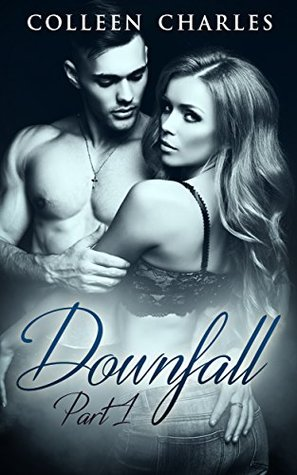 Downfall: Military Romance Part 1