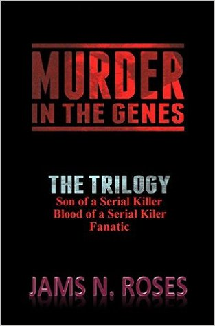 Murder in the Genes: The Trilogy