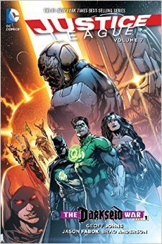 Justice League, Volume 7 by Geoff Johns