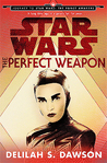 The Perfect Weapon by Delilah S. Dawson