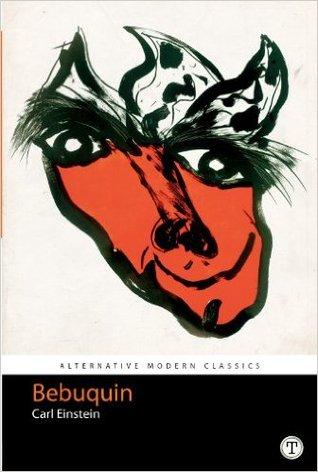 Bebuquin by Carl Einstein