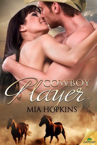 Cowboy Player (Cowboy Cocktail, #3)