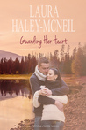 Guarding Her Heart (Crystal Creek #1)