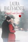 Crystal Creek Christmas (Crystal Creek #2)