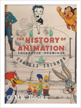 The History of Animation: Enchanted Drawings