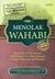 Menolak Wahabi by KH. Muhammad Faqih Maskumambang