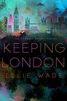 Keeping London (Flawed Heart, #2)
