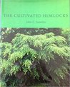 The Cultivated Hemlocks by John Swartley
