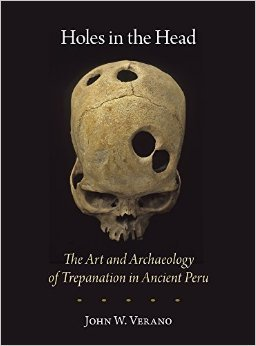 holes-in-the-head-the-art-and-archaeology-of-trepanation-in-ancient-peru