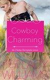 Cowboy Charming (Cowboy Fairytales, #2)