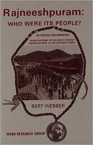 Rajneeshpuram; Who Were Its People?: An Oregon Documentary