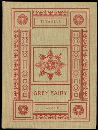 Grey Fairy and Titania's Palace